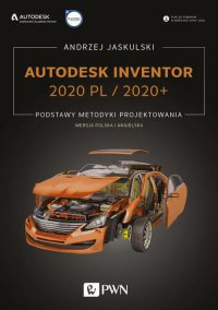 Autodesk Inventor 2020 PL / 2020+ - Andrzej Jaskulski - ebook