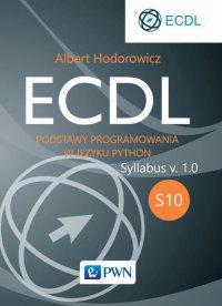 ECDL S10. Podstawy programowania w języku Python - Albert Hodorowicz - ebook
