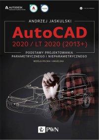 AutoCAD 2020 / LT 2020 (2013+) - Andrzej Jaskulski - ebook