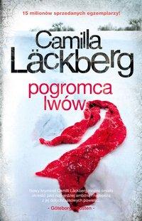 Pogromca lwów - Camilla Läckberg - ebook