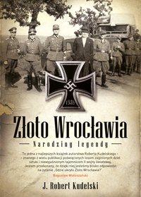 Złoto Wrocławia. Narodziny legendy - Robert J.Kudelski - ebook