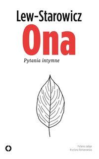 Ona. Pytania intymne - Zbigniew Lew-Starowicz - ebook