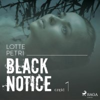 Black notice: część 1 - Lotte Petri - audiobook