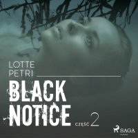 Black notice: część 2 - Lotte Petri - audiobook