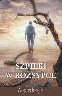 Szpilki w rozsypce - Wojciech Łęcki - ebook
