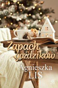 Zapach goździków - Agnieszka Lis - ebook