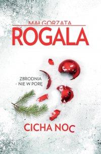 Cicha noc - Małgorzata Rogala - ebook