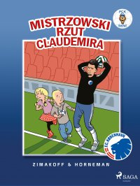 FCK Mini - Mistrzowski rzut Claudemira - Daniel Zimakoff - ebook