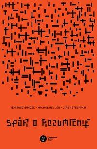 Spór o rozumienie - Bartosz Brożek - ebook