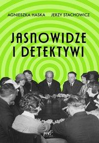 Jasnowidze i detektywi - Agnieszka Haska - ebook