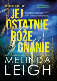 Jej ostatnie pożegnanie - Melinda Leigh - ebook