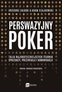 Perswazyjny poker - Adam Czajkowski - ebook