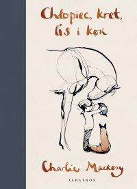 Chłopiec, kret, lis i koń - Charlie Mackesy - ebook