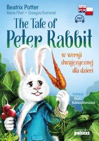 The Tale of Peter Rabbit w wersji dwujęzycznej dla dzieci - Beatrix Potter - audiobook