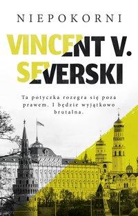 Niepokorni - Vincent V. Severski - ebook