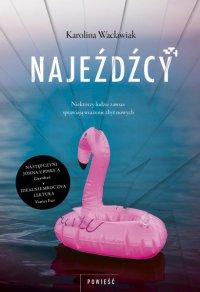 Najeźdźcy - Karolina Waclawiak - ebook