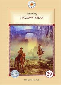Tęczowy szlak - Zane Grey - ebook