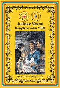 Ksiądz w roku 1839 - Juliusz Verne - ebook