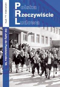 Polska Rzeczywiście Ludowa. Od Jałty do Października '56 - Opracowanie zbiorowe - ebook