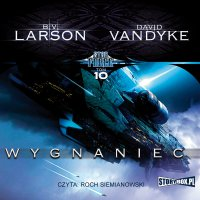 Star Force. Tom 10. Wygnaniec - B.V. Larson - audiobook