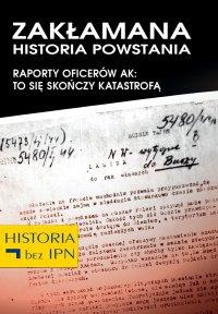 Zakłamana historia powstania IV - Opracowanie zbiorowe - ebook