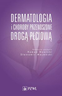 Dermatologia i choroby przenoszone drogą płciową - Roman J. Nowicki - ebook