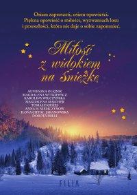 Miłość z widokiem na Śnieżkę - Agnieszka Olejnik - ebook