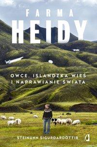 Farma Heidy. Owce, islandzka wieś i naprawianie świata - Steinunn Sigurðardóttir - ebook