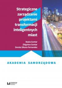 Strategiczne zarządzanie projektami transformacji inteligentnych miast