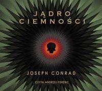 Jądro ciemności - Joseph Conrad - audiobook
