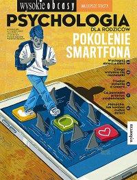 Psychologia dla rodziców 10/2019. Wysokie Obcasy. Wydanie specjalne - Opracowanie zbiorowe - eprasa