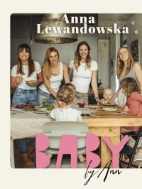 Baby by Ann - Anna Lewandowska - ebook