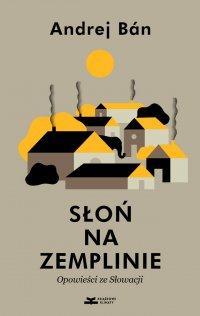 Słoń na Zemplinie. Opowieści ze Słowacji - Andrej Bán - ebook