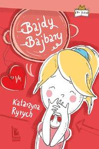 Bajdy Bajbary - Katarzyna Ryrych - ebook