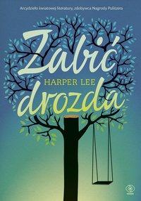 Zabić drozda - Harper Lee - ebook