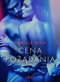 Cena pożądania - Camille Bech - ebook