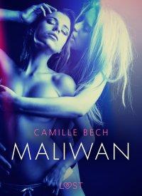 Maliwan - Camille Bech - ebook