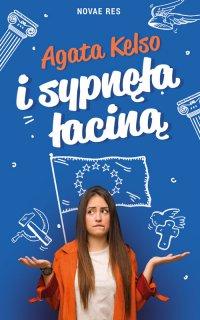 I sypnęła łaciną - Agata Kelso - ebook