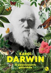 O powstawaniu gatunków - Karol Darwin - ebook