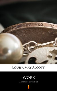 Work - Louisa May Alcott - ebook