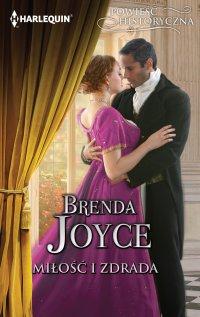 Miłość i zdrada - Brenda Joyce - ebook