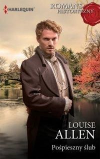 Pośpieszny ślub - Louise Allen - ebook