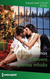 Zimowa panna młoda - Rachael Thomas - ebook