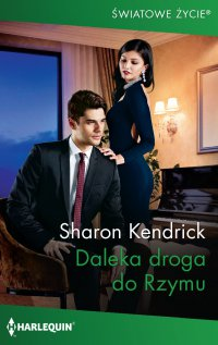 Daleka droga do Rzymu - Sharon Kendrick - ebook
