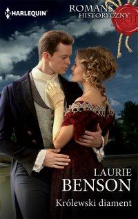Królewski diament - Laurie Benson - ebook