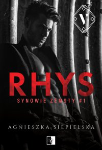 Rhys - Agnieszka Siepielska - ebook