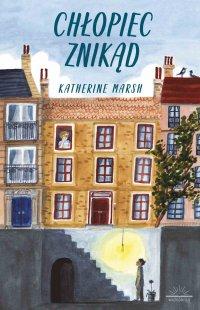 Chłopiec znikąd - Katherine Marsh - ebook