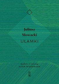 Ułamki - Juliusz Słowacki - ebook