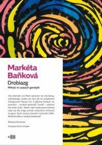 Drobiazg. Miłość w czasach genetyki - Markéta Baňková - ebook