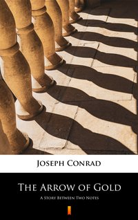 The Arrow of Gold - Joseph Conrad - ebook